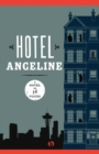 Image for Hotel Angeline : A Novel in 36 Voices