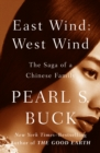 Image for East Wind: West Wind: The Saga of a Chinese Family