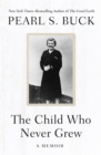 Image for The child who never grew