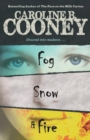 Image for Fog, Snow, and Fire