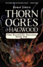 Image for Thorn Ogres of Hagwood