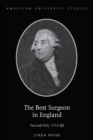 Image for The best surgeon in England: Percivall Pott, 1713-88 : volume 205