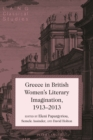 Image for Greece in British women's literary imagination (1913-2013) : Vol. 19