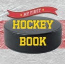 Image for My first hockey book