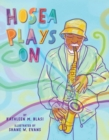 Image for Hosea Plays on