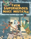 Image for Even superheroes make mistakes
