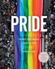 Image for Pride: The LGBTQ+ Rights Movement : A Photographic Journey