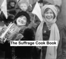 Image for Suffrage Cook Book