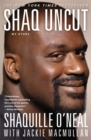 Image for Shaq uncut  : my story