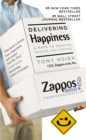 Image for Delivering happiness  : a path to profits, passion, and purpose