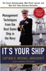 Image for It's your ship  : management techniques from the best damn ship in the Navy