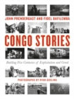 Image for Congo stories  : battling five centuries of exploitation and greed