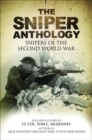 Image for Sniper Anthology, The : Snipers of the Second World War