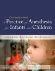 Image for Cotâe and Lerman's a practice of anesthesia for infants and children