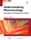 Image for Understanding pharmacology  : essentials for medication safety