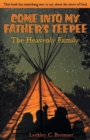Image for COME INTO MY FATHER'S TEEPEE: THE HEAVEN