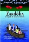 Image for Zardolia, O Segredo do Oitavo Continente >autofilled>
