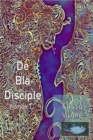 Image for De Bla Disciple