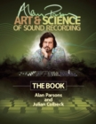 Image for Alan Parsons' art & science of sound recording  : the book