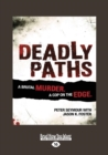 Image for Deadly Paths : A Brutal Murder