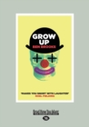 Image for Grow Up