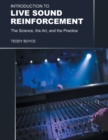 Image for Introduction to Live Sound Reinforcement : The Science, the Art, and the Practice