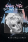 Image for Nancy Hillis : The Vamp of Savannah. as Told to Mary Anne Street