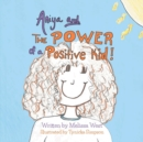 Image for Aniya and The Power of A Positive Kid!