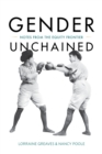 Image for Gender Unchained : Notes from the Equity Frontier