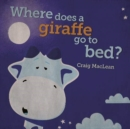 Image for Where does a giraffe go to bed?