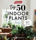 Image for Yates Top 50 Indoor Plants And How Not To Kill Them!