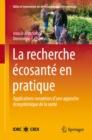 Image for La Recherche Ecosante en pratique: Applications novatrices d'une approche ecosystemique de la sante : 2