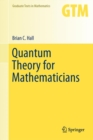 Image for Quantum Theory for Mathematicians