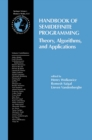 Image for Handbook of Semidefinite Programming: Theory, Algorithms, and Applications : 27