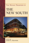 Image for The human tradition in the New South