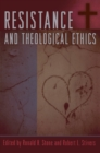 Image for Resistance and Theological Ethics