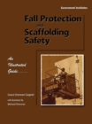 Image for Fall protection and scaffolding safety: an illustrated guide