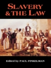 Image for Slavery & the law