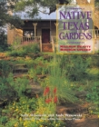 Image for Native Texas Gardens: Maximum Beauty Minimum Upkeep