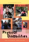 Image for Physical disabilities: the ultimate teen guide