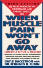 Image for When muscle pain won't go away: the relief handbook for fibromyalgia and chronic muscle pain