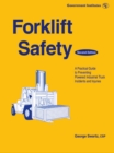 Image for Forklift safety: a practical guide to preventing powered industrial truck incidents and injuries