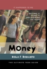 Image for Money: getting it, using it, and avoiding the traps : the ultimate teen guide : no. 18
