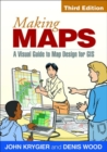Image for Making maps  : a visual guide to map design for GIS