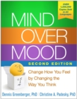 Image for Mind over mood: change how you feel by changing the way you think