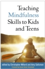 Image for Teaching mindfulness skills to kids and teens