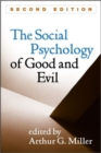 Image for The social psychology of good and evil