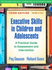Image for Executive skills in children and adolescents  : a practical guide to assessment and intervention