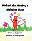 Image for Michael the Monkey's Alphabet Hunt