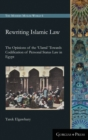 Image for Rewriting Islamic Law : The Opinions of the 'Ulama' Towards Codification of Personal Status Law in Egypt